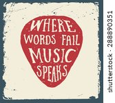 music hand drawn typography... | Shutterstock .eps vector #288890351