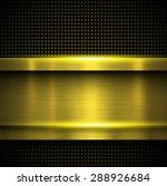 background metallic gold ... | Shutterstock .eps vector #288926684