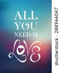 all you need is love quote... | Shutterstock .eps vector #288966047