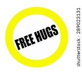 free hugs black stamp text on... | Shutterstock . vector #289023131