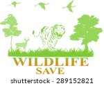 wildlife save concept...