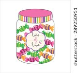 a lot of sweets in the jar | Shutterstock .eps vector #289250951