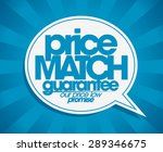 guarantee price match speech... | Shutterstock .eps vector #289346675