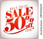 half price sale design... | Shutterstock .eps vector #289350659