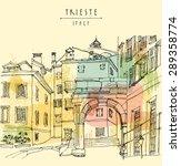 Arch Of Ricardo In Trieste ...