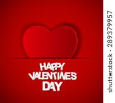 happy valentines day card. ... | Shutterstock . vector #289379957
