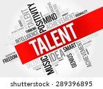 talent word cloud  business... | Shutterstock .eps vector #289396895