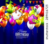 vector birthday card with...   Shutterstock .eps vector #289416725