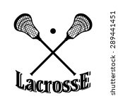 crossed lacrosse stick and ball.... | Shutterstock .eps vector #289441451