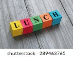 word lunch on colorful wooden... | Shutterstock . vector #289463765