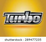 metallic turbo badge 2 | Shutterstock .eps vector #289477235