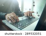 doctor working with laptop... | Shutterstock . vector #289532051