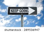 keep going direction sign with...