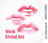 watercolor lips. world kissing... | Shutterstock .eps vector #289570085