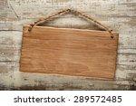 light wood rustic signboard on...   Shutterstock . vector #289572485