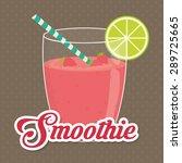 smoothies digital design ... | Shutterstock .eps vector #289725665
