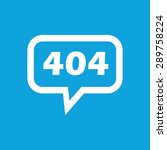 text 404 in chat bubble ...