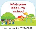 welcome back to school | Shutterstock .eps vector #289763837