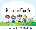 we love earth | Shutterstock .eps vector #289769144
