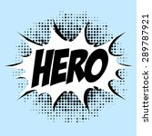 hero  comic book style  dots | Shutterstock .eps vector #289787921