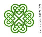 celtic heart  shamrock  lucky... | Shutterstock .eps vector #289791671