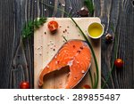 fresh raw salmon steak on... | Shutterstock . vector #289855487