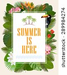 summer is here typographical... | Shutterstock .eps vector #289984274