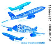 set of vector watercolor planes ... | Shutterstock .eps vector #289999991