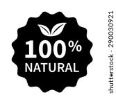100  all natural stamp  label ... | Shutterstock .eps vector #290030921
