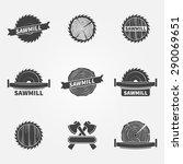 sawmill logo or label   vector... | Shutterstock .eps vector #290069651