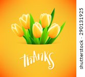 thanks card with tulip flowers  ... | Shutterstock .eps vector #290131925