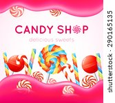 candy shop poster with... | Shutterstock .eps vector #290165135
