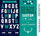 hand drawn hipster typeface and ... | Shutterstock .eps vector #290183741