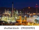 oil refinery running at night...   Shutterstock . vector #290203901