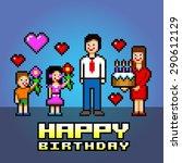 happy birthday daddy pixel art...   Shutterstock .eps vector #290612129