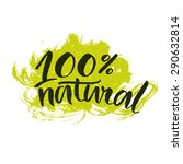 100  natural green lettering... | Shutterstock .eps vector #290632814