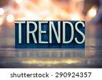 the word trends written in... | Shutterstock . vector #290924357
