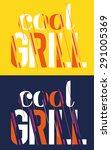 vector illustration cool grill... | Shutterstock .eps vector #291005369