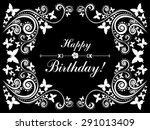Happy birthday card. Celebration background with flowers, butterfly and place for your text. Flower frame isolated on White background.  Vector illustration