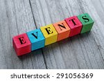 word events on colorful wooden... | Shutterstock . vector #291056369