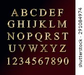 gold alphabet with numbers  | Shutterstock . vector #291084974
