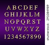 gold alphabet with numbers  | Shutterstock . vector #291084989