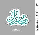 illustration of eid mubarak... | Shutterstock .eps vector #291116117