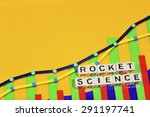 Small photo of Business Term with Climbing Chart / Graph - Rocket Science