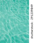 texture of water in a pool | Shutterstock . vector #291239849