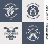shooting club  vintage emblems... | Shutterstock .eps vector #291245354