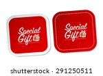 special gift stickers | Shutterstock .eps vector #291250511