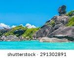 beautiful similan rock island... | Shutterstock . vector #291302891