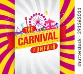 the carnival funfair and magic... | Shutterstock .eps vector #291363011