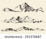 mountains sketch  engraving... | Shutterstock .eps vector #291578687